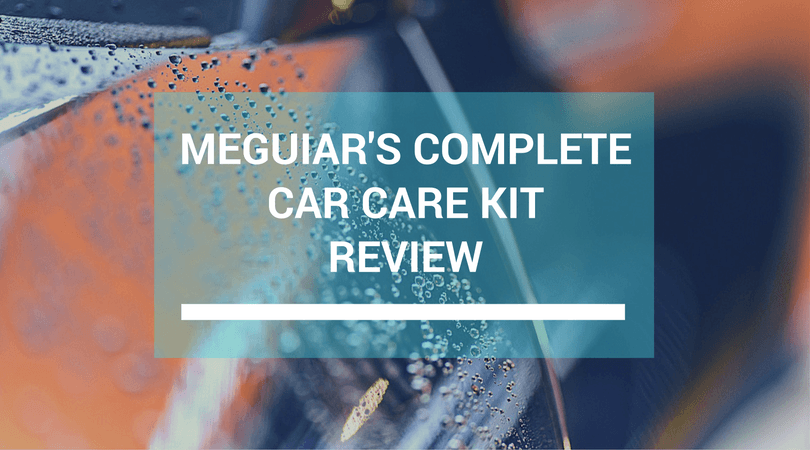 Meguiar's Complete Car Care Kit Review